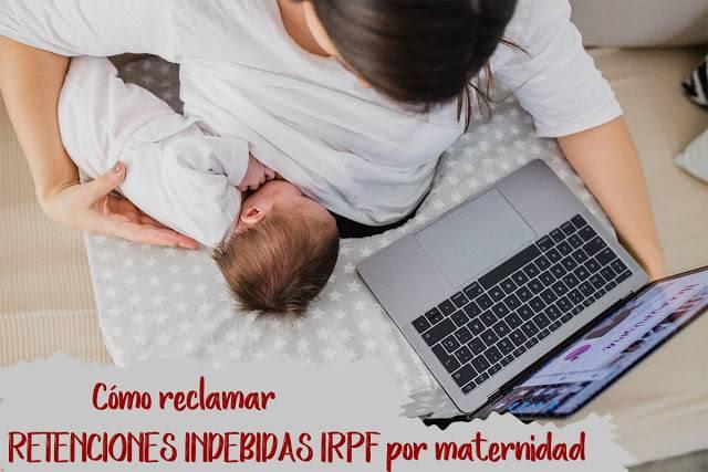 como-reclamar-retenciones-irpf-por-maternidad-mimuselina