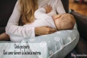 Alimentación de la madre durante la lactancia, dieta post parto mimuselina