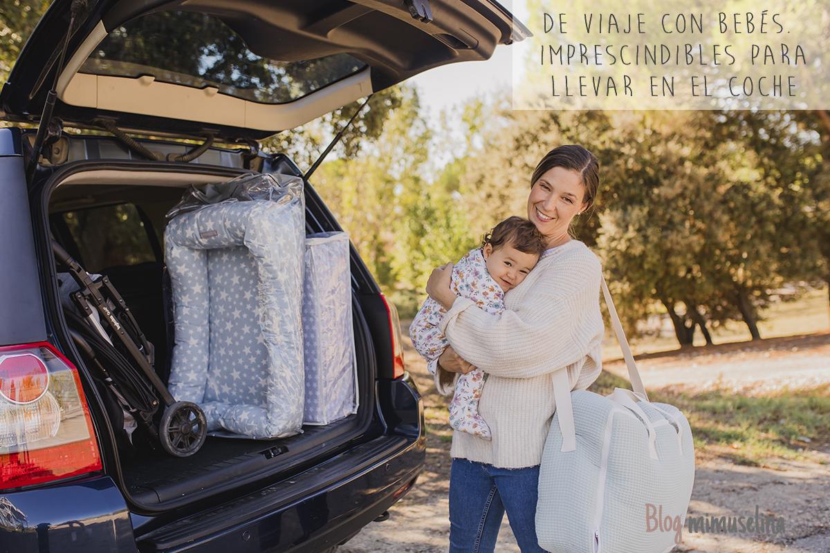 viajar con bebés en coche un fin de semana, qué llevar para un bebé un fin de semana