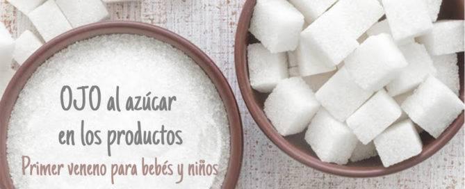 Azúcar en la dieta de los bebés y niños, cuidado con el exceso del primer veneno de su dieta