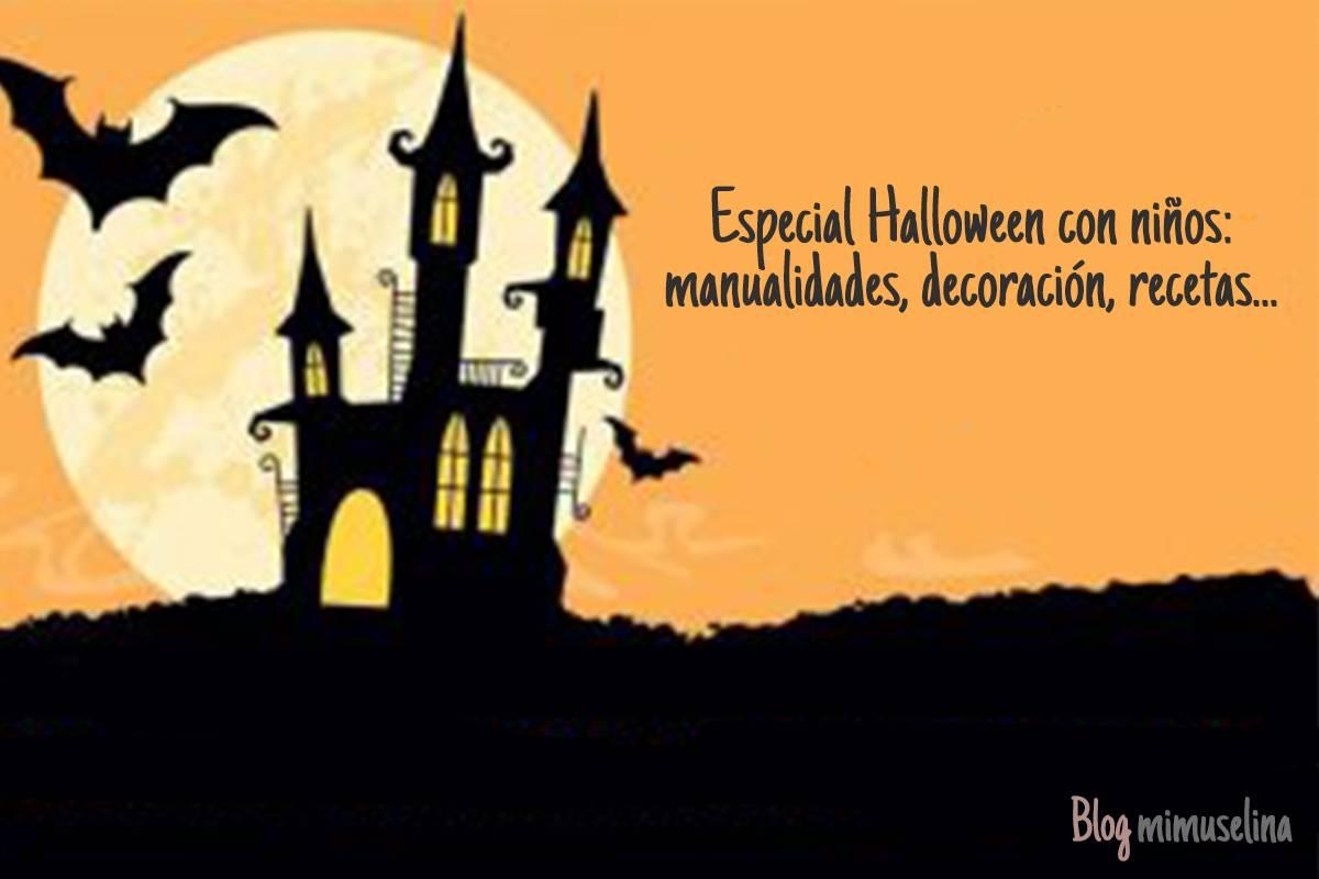 Hallowee con niños especial recetas decoración y manualidades