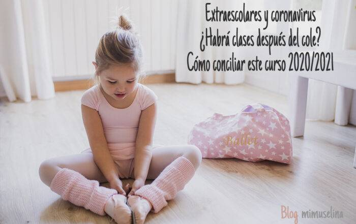 Extraescolares y coronavirus, mimuselina blog
